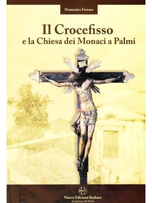 Il crocefisso e la chiesa dei monaci a Palmi