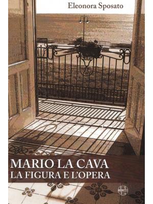 Mario La Cava la figura e l'opera