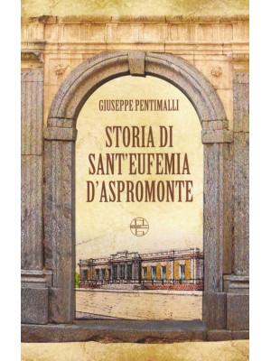 Storia di Sant'Eufemia d'Aspromonte