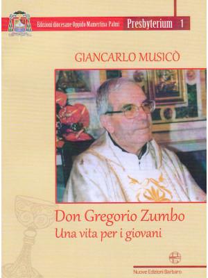 Don Gregorio Zumbo. Una vita per i giovani