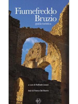 Fiumefreddo Bruzio. Guida turistica