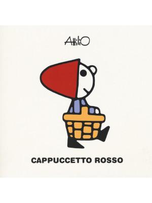 Cappuccetto Rosso. Le mini storie di Attilio. Ediz. a colori