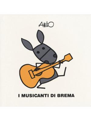 I musicanti di Brema. Le mini fiabe di Attilio. Ediz. a colori