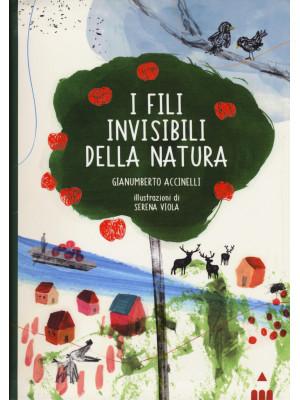 I fili invisibili della natura