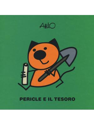 Pericle e il tesoro. Le ministorie di Attilio. Ediz. a colori