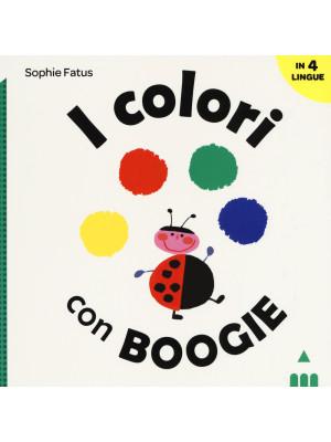 I colori con Boogie. Ediz. a colori
