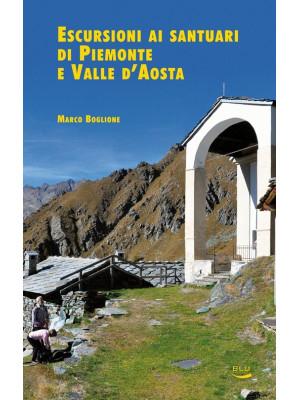 Escursioni ai santuari di Piemonte e Valle d'Aosta
