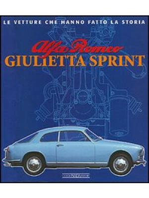 Alfa Romeo Giulietta Sprint. Ediz. illustrata