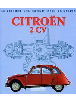 Citroën 2CV. Ediz. illustrata
