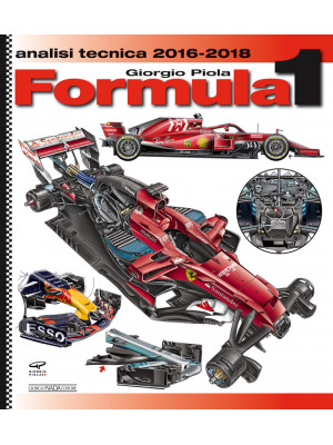 Formula 1 2016-2018. Analisi tecnica