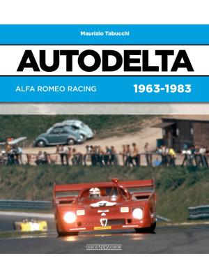 Autodelta. Alfa Romeo racing 1963-1983
