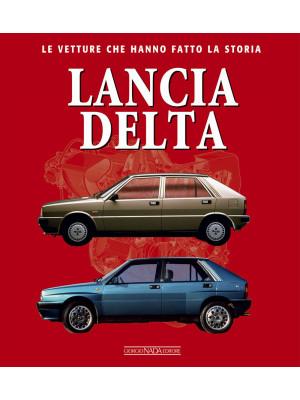 Lancia Delta. Le vetture che hanno fatto la storia