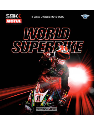 World superbike 2019-2020. Il libro ufficiale. Ediz. illustrata