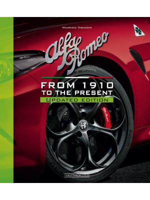 Alfa Romeo. From 1910 to the present. Nuova ediz.