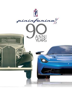 Pininfarina 90 anni-90 years. Ediz. bilingue