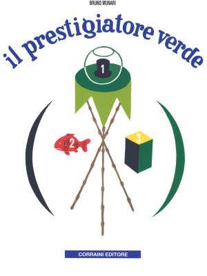 Il prestigiatore verde