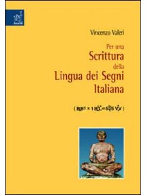 Per una scrittura della lingua dei segni italiana