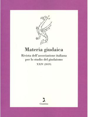 Materia giudaica. Rivista dell'Associazione italiana per lo studio del giudaismo (2019). Vol. 24