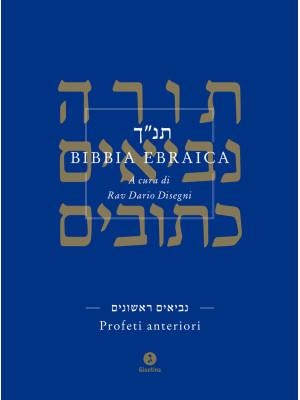Bibbia ebraica. Profeti anteriori. Testo ebraico a fronte