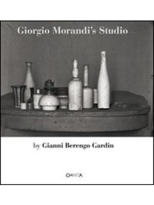 Giorgio Morandi's Studio. Ediz. italiana e inglese
