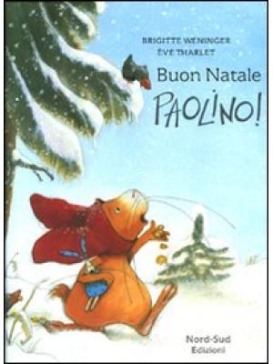 Buon Natale, Paolino! Ediz. illustrata
