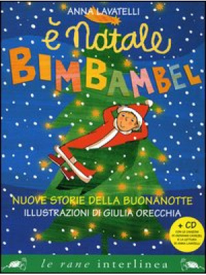 È Natale Bimbambel. Nuove storie della buonanotte. Ediz. illustrata. Con CD Audio