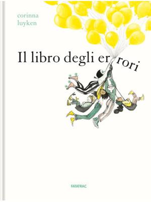 Il libro degli errori. Ediz. a colori