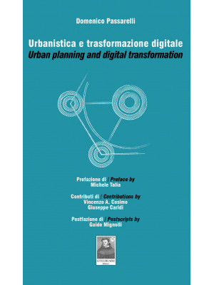 Urbanistica e trasformazione digitale-Urban planning and digital trasformation. Ediz. bilingue