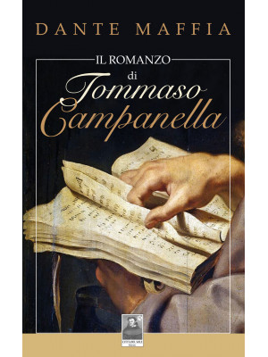 Il romanzo di Tommaso Campanella