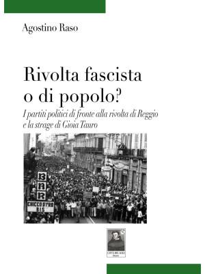 Rivolta fascista o di popolo? I partiti politici di fronte alla rivolta di Reggio e la strage di Gioia Tauro