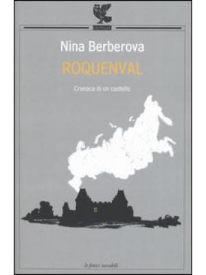 Roquenval. Cronaca di un castello