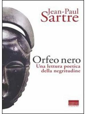 L'Orfeo nero. Una lettura poetica della negritudine