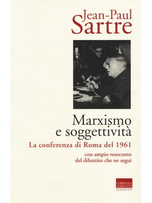 Marxismo e soggettività. La conferenza di Roma del 1961