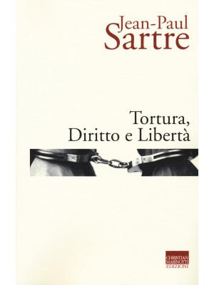 Tortura, diritto e libertà