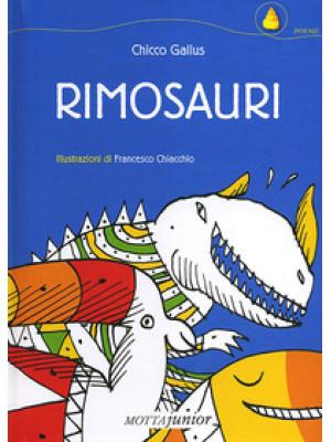 Rimosauri. Ediz. illustrata
