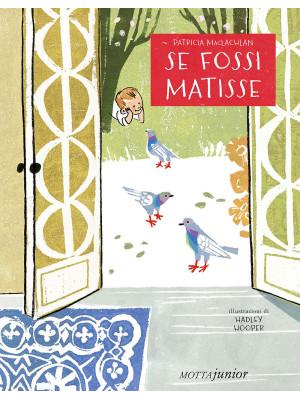Se fossi Matisse