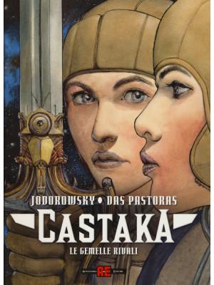 Le gemelle rivali. Castaka. Vol. 2