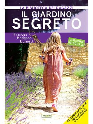 Il giardino segreto. Ediz. ad alta leggibilità