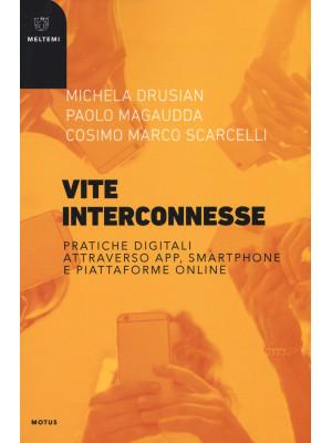 Vite interconnesse. Pratiche digitali attraverso app, smartphone e piattaforme online