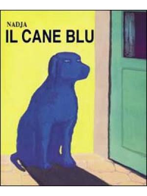 Cane blu. Ediz. illustrata