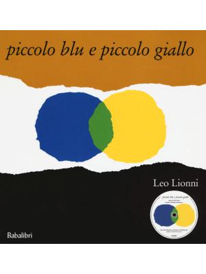 Piccolo blu e piccolo giallo. Ediz. illustrata. Con CD Audio
