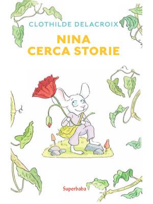 Nina cerca storie