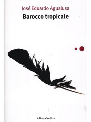 Barocco tropicale