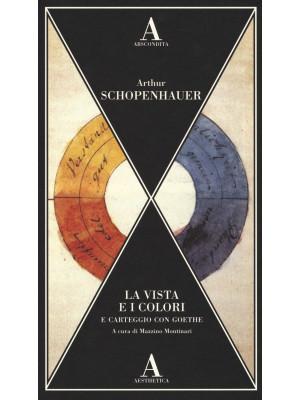 La vista e i colori-Carteggio con Goethe