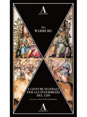 I costumi teatrali per gli intermezzi del 1589