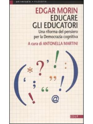 Educare gli educatori. Una riforma del pensiero per la democrazia cognitiva