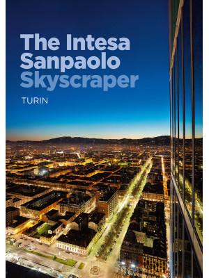 The Intesa Sanpaolo skyscraper. Turin