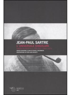 L'universale singolare. Saggi filosofici e politici 1965-1973