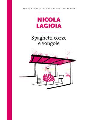 Spaghetti, cozze e vongole