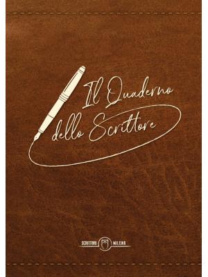 Il quaderno dello scrittore. Copertina marrone